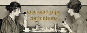Incessant Pipe: Contentions