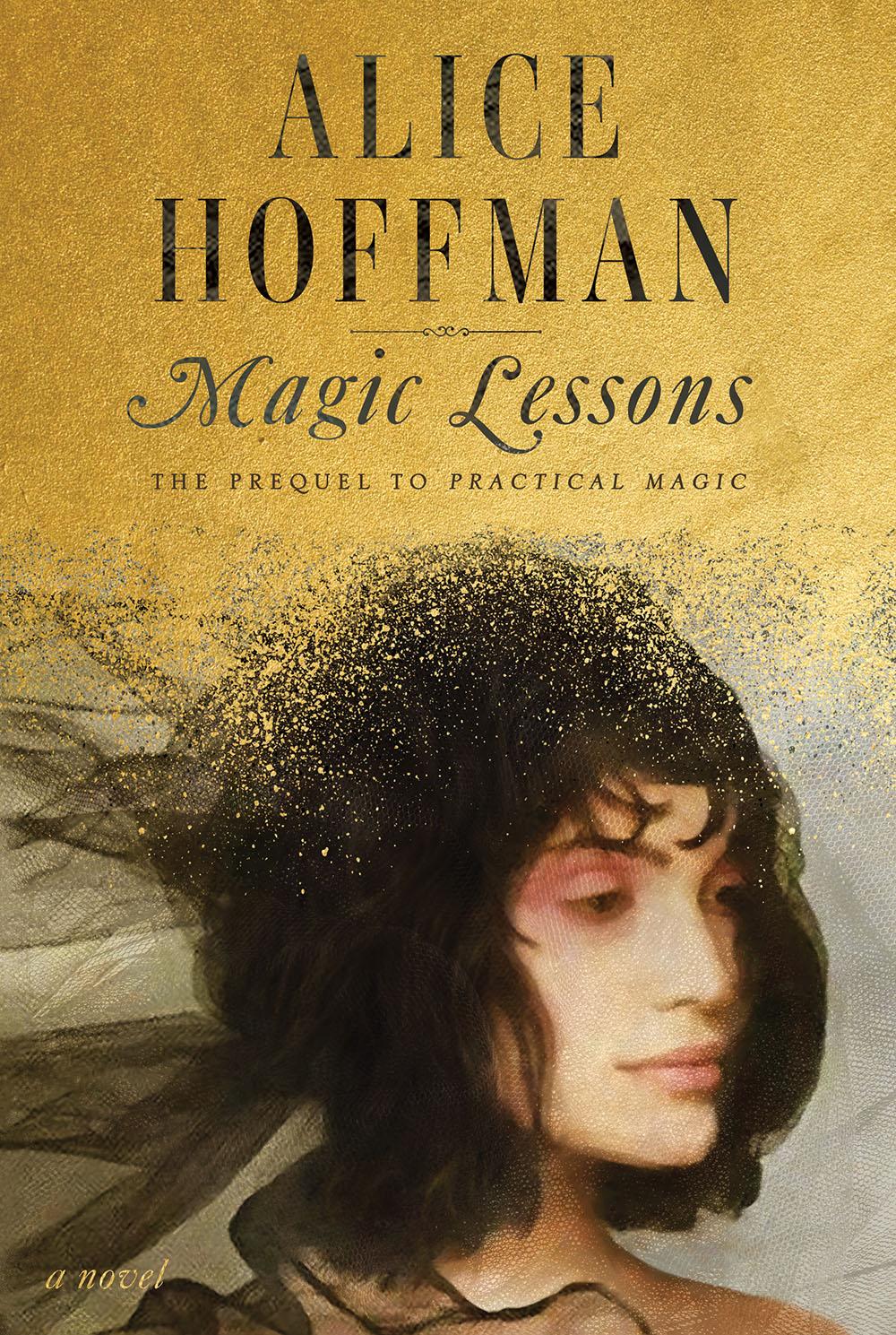 Alice Hoffman: Magic Lessons @ Salem Athenaeum—Online